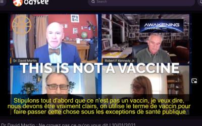 VACCINS ARNm – Dr David Martin – vidéo et retranscription