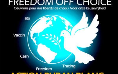 ACTION – Freedom «Off» Choice – Action rubanc blanc jusqu'au retour de nos libertés !