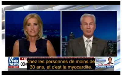 Dr Mc CULLOUGH, cardiologue, sur FOX NEWS – Les vaccins covid causent des myocardites chez les jeunes